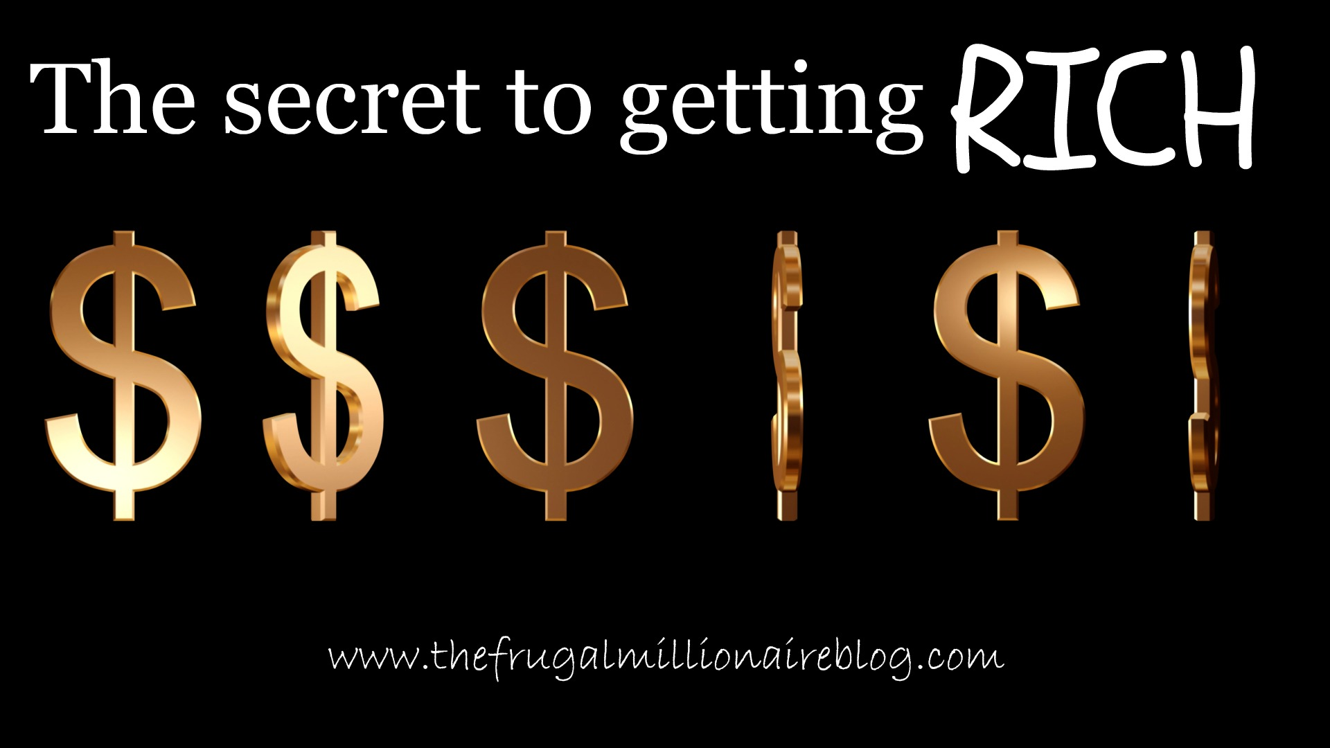 Secret To Getting Rich