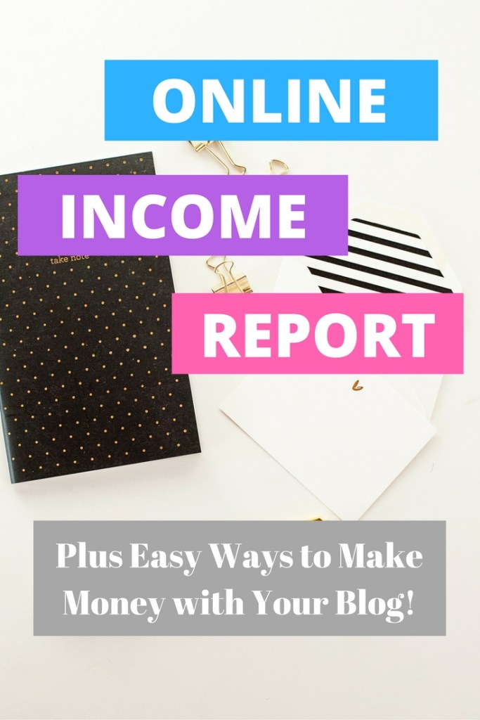 Online income report! See how much money I'm making online through blogging and freelancing; plus, easy ways you can start making money immediately from your blog, too!