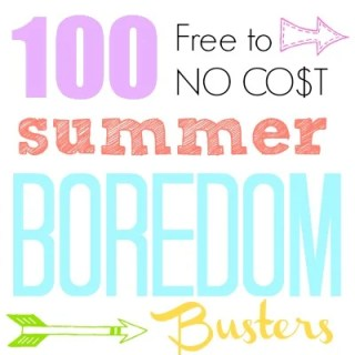 100 Summer Boredom Busters
