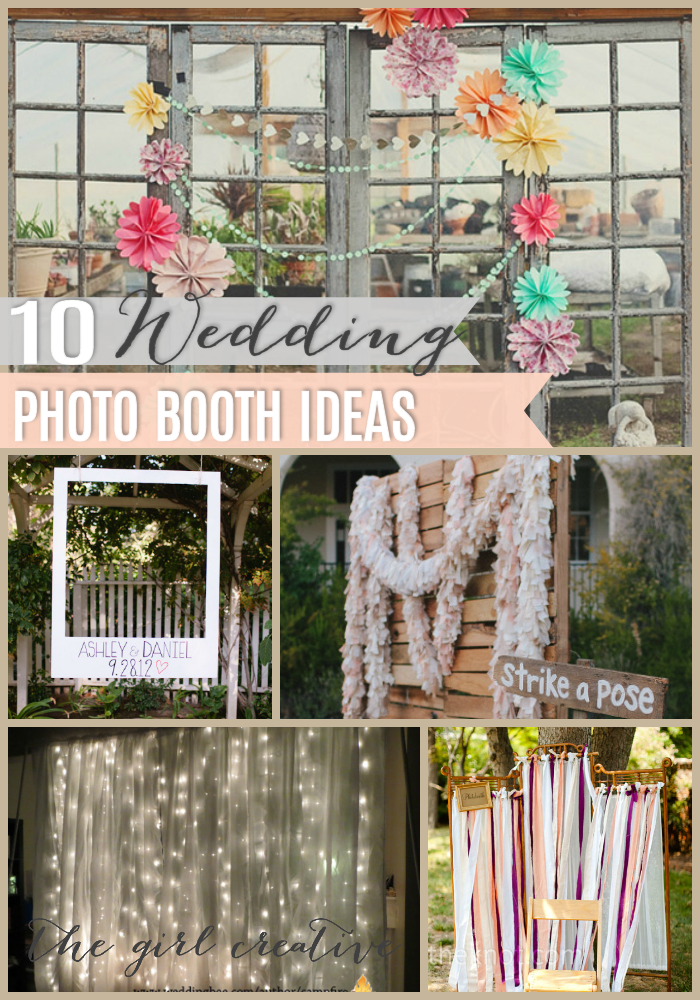 10 diy wedding photo booths the girl creative With wedding photo booth ideas