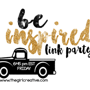 Be Inspired Link Party No. 81