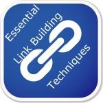 Top 5 Essential Link Building techniques