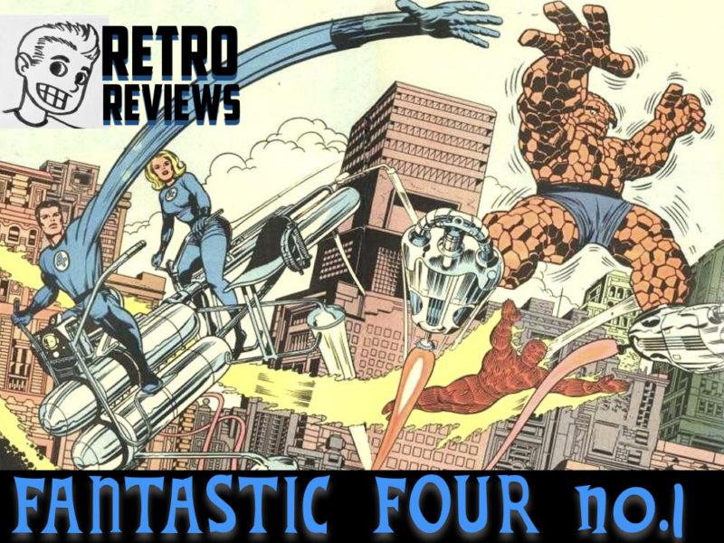 Retro Reviews: Fantastic Four no. 1