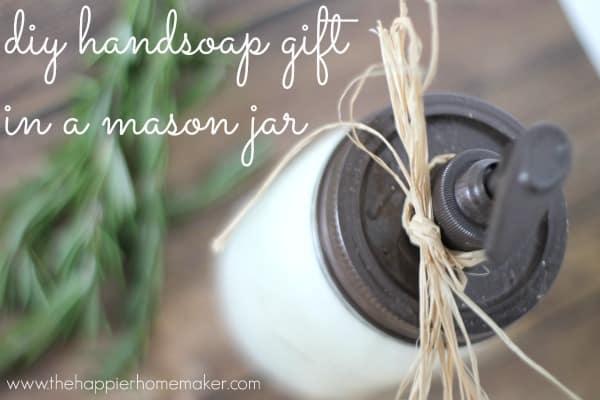 diy handsoap gift in a mason jar