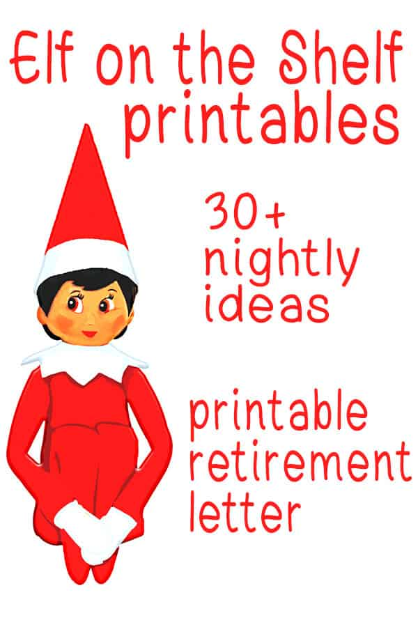 Elf on the Shelf Printables Nightly Ideas and Elf Retirement Letter