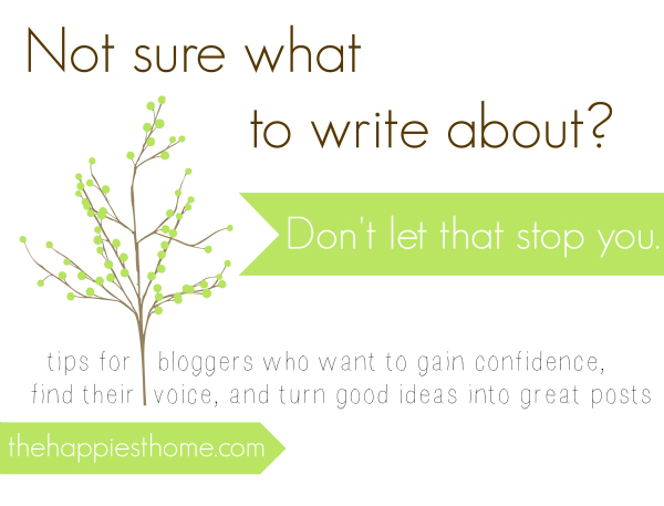 I don\u0027t know what to write about!\ - what to write