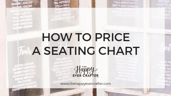 How to Price A Seating Chart The Happy Ever Crafter