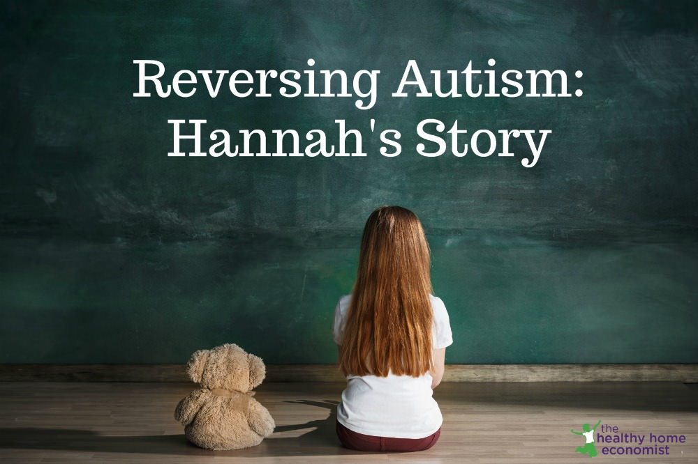 Hannah\u0027s Story 2 Years on GAPS Diet Reverses Autism - Successful Person With Autism