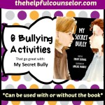 My Secret Bully Lesson Plan Activities
