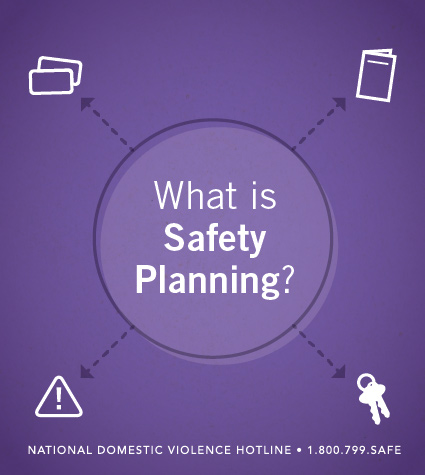 What Is Safety Planning? - The National Domestic Violence Hotline