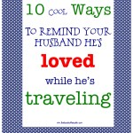 10 Ways to make your husband feel loved while traveling