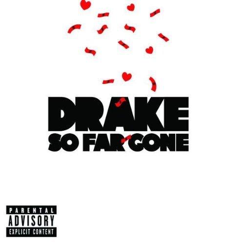 Drake So Far Gone EP