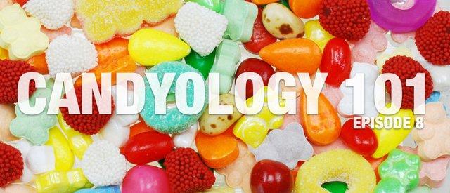 Candyology Episode 8