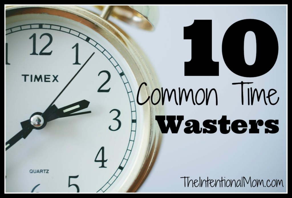 10 common time wasters