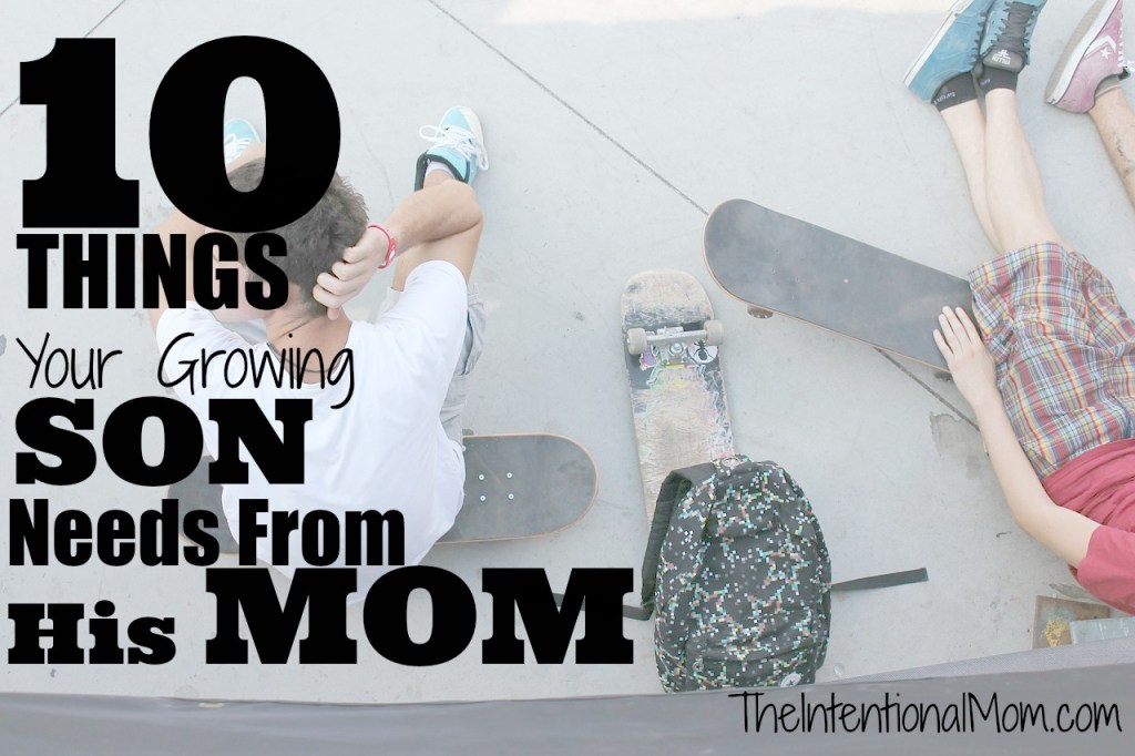 10 things your growing son needs