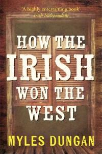 How-the-Irish-Won-the-West