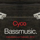 Cyco - BassMusic [Feb 2012]