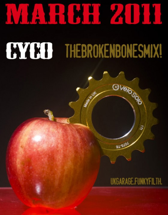 Dj Cyco - The Broken Bones Mix [March 2011]
