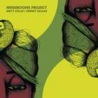 Mushrooms Project - Dirty Bolas / Sunset Ballad