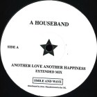 A Houseband / Russian Hackers - Another Love Another Happiness / 303 [Smile And Wave]