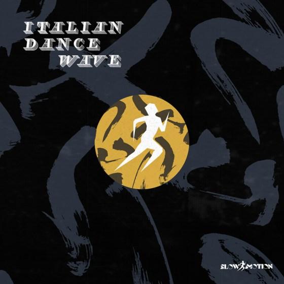 Italian Dance Wave – Disco Cinque / Disco Sei [Slow Motion]