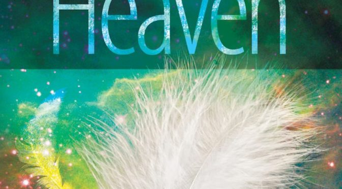 Feathers From Heaven – Our Personal Story
