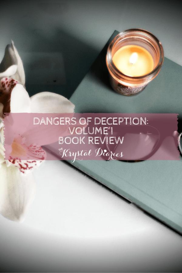 Dangers of Deception Volume 1 Author Amanda Bremen