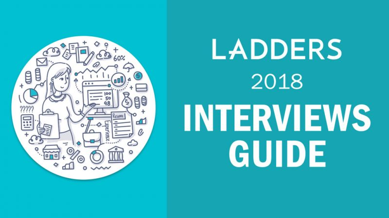 Ladders 2018 Interviews Guide - Interview Tips, Interview Questions