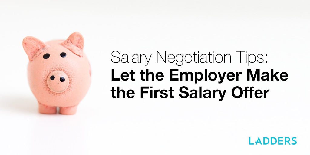 Salary Negotiation Tips How to negotiate a job offer Ladders