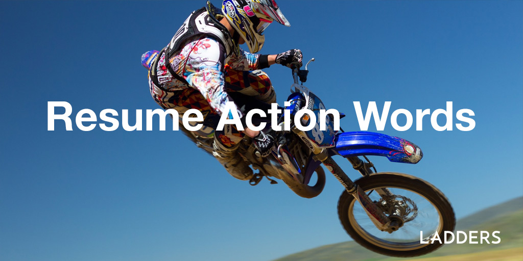 Resume Action Verbs Ladders - action words for resumes