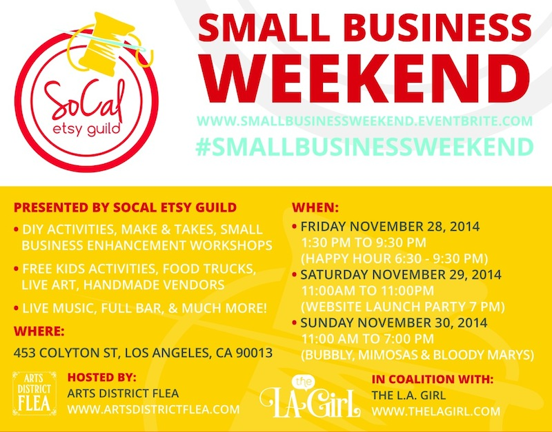Small Business Weekend by SoCal Etsy Guild  The LA Girl