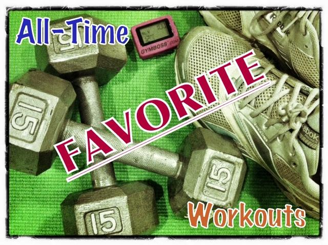 FAV All time Favorite Workouts
