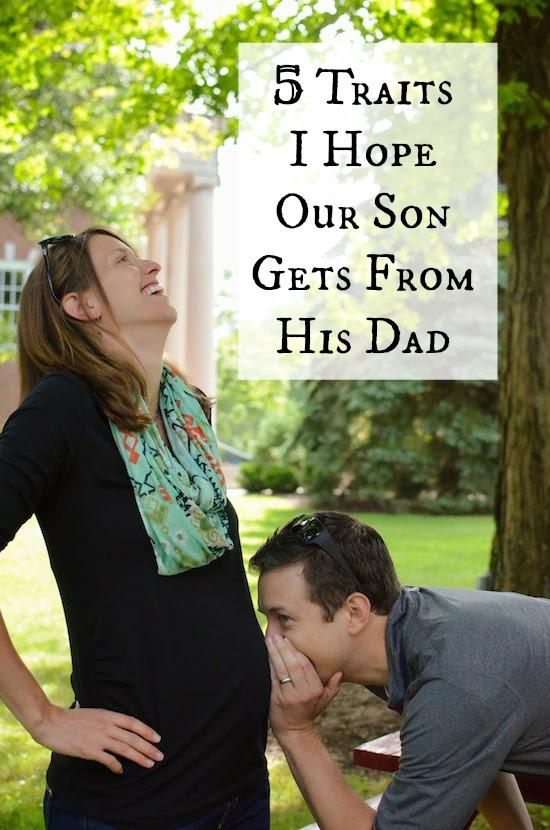 son from dad 5 Traits I Hope Our Son Gets From His Dad
