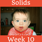 Starting Solids- Week 10 Progress