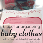 6 tips for organizing old baby clothes with a free printable