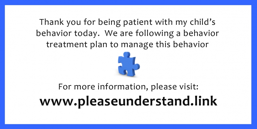 Please be patient with my child\u0027s behavior\u201d Cards - The Lily Center