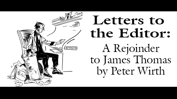 A Rejoinder to James M. Thomas, by Peter Wirth