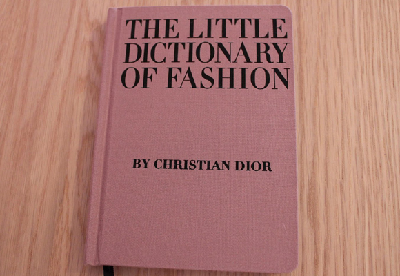 The Little Dictionary Of Fashion – Christian Dior. Compra aquí