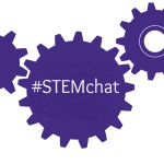 #STEMchat News: Save the Dates!