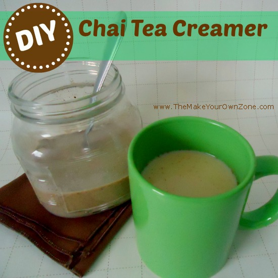 Make Your Own Chai Tea Creamer - The Make Your Own Zone