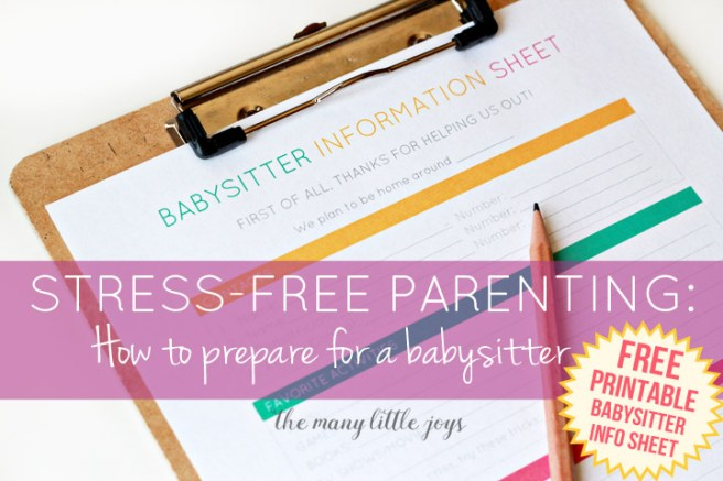 Leaving kids with a babysitter can be stressful, but a little preparation (and a handy printable babysitter info sheet) can give everyone piece of mind while you're away.