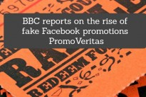 BBC reports on the rise of fake Facebook promotions … PromoVeritas