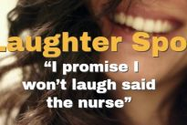 "Laughter Spot : ""I promise I won't laugh said the nurse"""