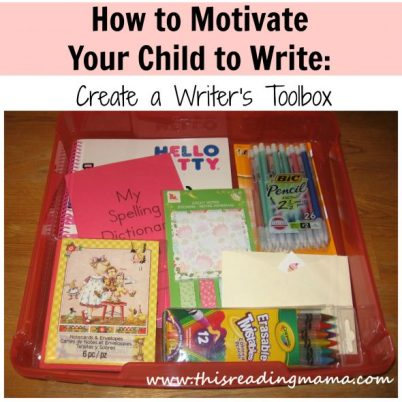 how to motivate your child to write - this reading mama