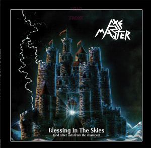 "Axemaster : ""Blessing in the skies "" DLP 6th October Pure Steel Records."