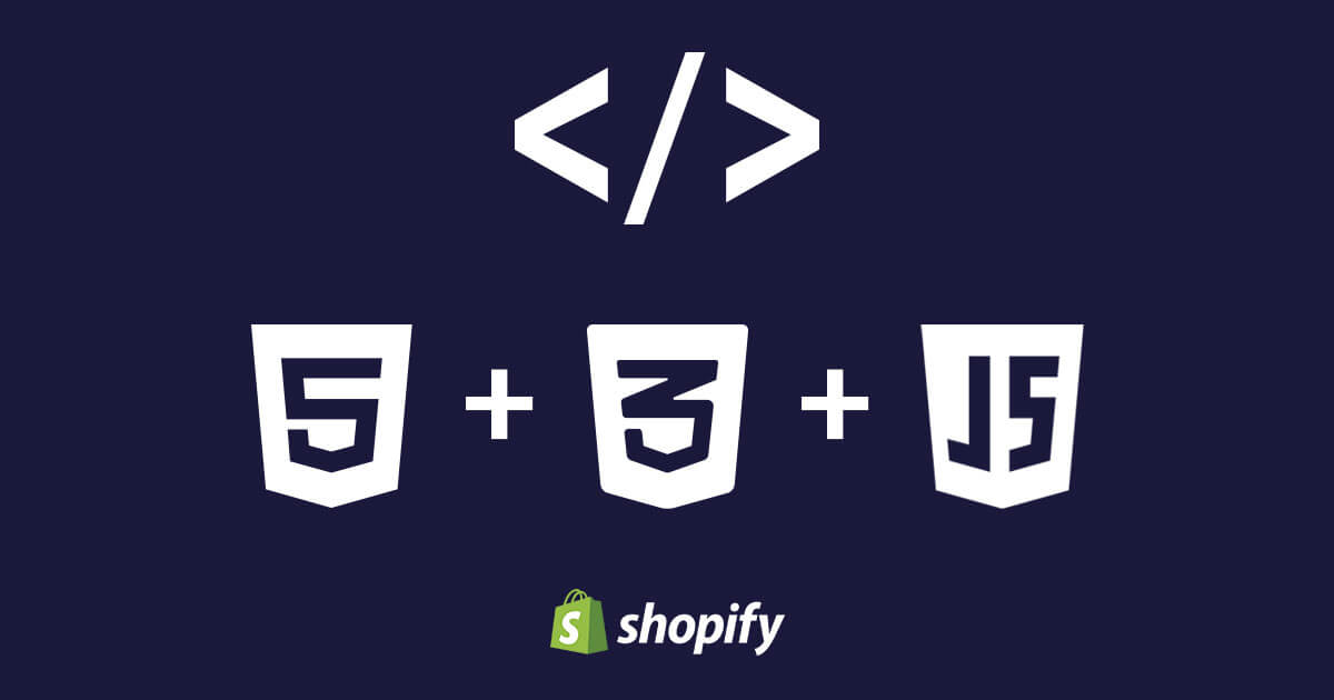 How to edit Shopify themes  templates using HTML, CSS, JavaScript