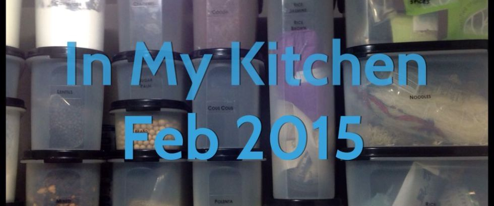 In My Kitchen Feb 2015