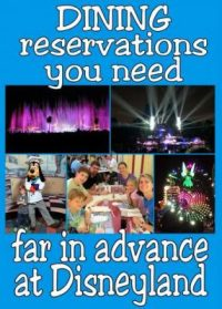 Disneyland Dining You Need to Reserve Far in Advance