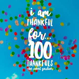 thankful-thursdays-100-thankfuls-the-naked-gardiner-kathy-gardiner
