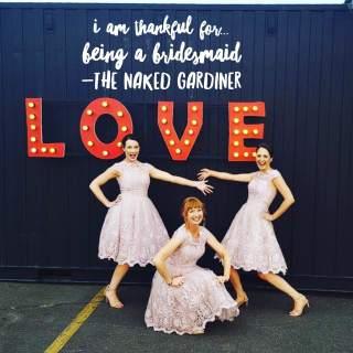thankful-thursdays-bridesmaid-the-naked-gardiner-kathy-gardiner